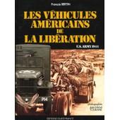 Les V�hicules Am�ricains De La Lib�ration de Bertin, Fran�ois