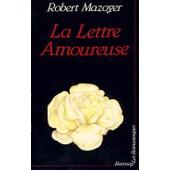 La Lettre Amoureuse de Robert Mazoyer