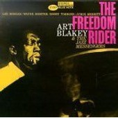 The Freedom Rider - Art Blakey & The Jazz Messengers