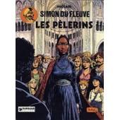 Simon Du Fleuve T 4 Les P�lerins de Auclair