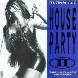 House Party - The Ultimate Megamix Part II