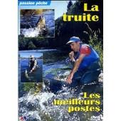La Truite - Les Meilleurs Postes