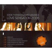 Love Sensation 2006 - Eddie Thoneick & Kurd Maverick