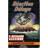 R�action D�luge de RICHARD-BESSIERE F.