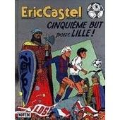 Eric Castel Numero 14 : Cinquieme But Pour Lille de Reding, R