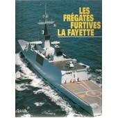 Les Fr�gates Furtives La Fayette de Collectif