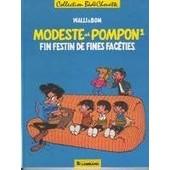 Modeste Et Pompon - T 1, Fin Festin De Fines Fac�ties de Bom