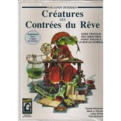 Cr�atures Des Contr�es Du R�ve de Petersen, Sandy