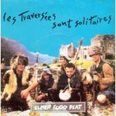 Les Traversees Sont Solitaires - Elmer Food Beat