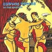 In The Ghettos - Ludwig Von 88