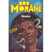 Bob Morane - Snake de henri vernes
