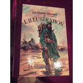 Les Grands Dossiers De L'illustration. La Grande Guerre Premi�re Partie : De 1914 � 1916. Histoire D'un Si�cle 1843-1944 de Collectif
