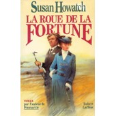 La Roue De La Fortune de Susan Howatch