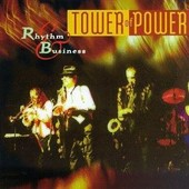 Rhythm And Business - Tower Of Power