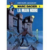 La Main Noire, Marc Dacier N�5 de PAAPE eddy, CHARLIER J.M.