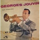 Georges Jouvin Et Sa Trompette D'or - Georges Jouvin