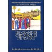 Les Grandes Chroniques De France - Reproduction En Fac-Simil� Des Miniatures De Fouquet, Manuscrit Fran�ais 4665 De La Biblioth�que Nationale De Paris de Gousset