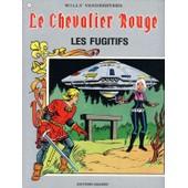 Le Chevalier Rouge N�7 Les Fugitifs de willy vandersteen