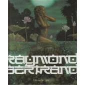 Raymond Bertrand de bertrand raymont
