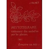 Phytoth�rapie - Traitement Des Maladies Par Les Plantes de jean valnet