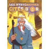 Les Myst�rieuses Cit�s D'or - 5 de Bernard Deyri�s