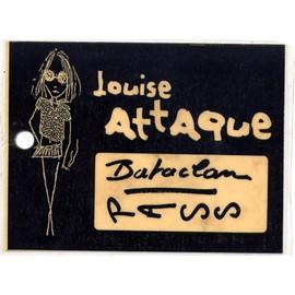 Pass Louise Attaque - Bataclan