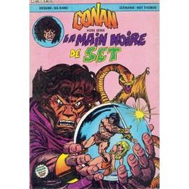 Conan Le Barbare N� 01 Hors S�rie, La Main Noire De Set