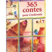 365 Contes Pour S'endormir de Dominique Spiess