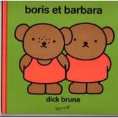 Boris Et Barbara de Bruna