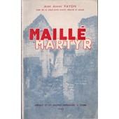 Maill� Martyr de Abb� Andr� Payon