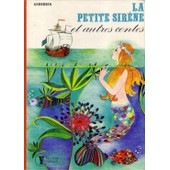 La Petite Sir�ne Et Autres Contes de hans christian andersen