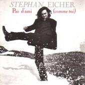 Pas D'ami - Stephan Eicher