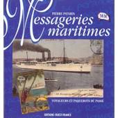 Messageries Maritimes - Paquebots Et Voyageurs Du Pass� de Pierre Patarin