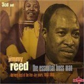 The Essential Boss Man: The Very Best Of The Vee-Jay Years, 1953-1966 - Jimmy Reed