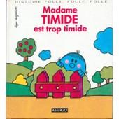 Madame Timide Est Trop Timide de Roger Hargreaves