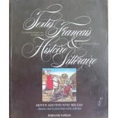 Textes Fran�ais Et Histoire Litt�raire Tome 1 - Moyen �ge, Xvie, Xviie Si�cles - Livre De L'�l�ve de Berthelot