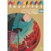 Facettes Cm1 - Litt�rature/Ecriture Observation R�fl�chie De La Langue de Mich�le Sch�ttke