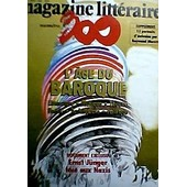 N� 300 - L'age Du Baroque. Ernst Junger Face Aux Nazis. 15 Portraits D'�crivains Par Raymond Moretti de Magazine Litteraire Revue
