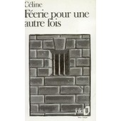 F�erie Pour Une Autre Fois Tome 1 de Louis-Ferdinand C�line