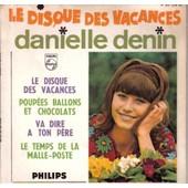 Poup�es, Ballons Et Chocolats (Le Disque Des Vacances) - Denin, Danielle