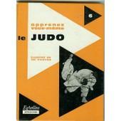 Apprenez Vous Meme Le Judo de HEIM, Jean