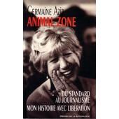 Animal Zone de Germaine Aziz