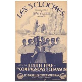 Les 3 Cloches / Edith Piaf et Les Compagnons de la Chanson