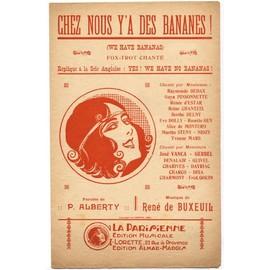 Chez nous y'a des bananes ! (Alberty / René de Buxeuil, 1923) Fred Gouin / Reine Chanteix / Alice de Montéro / Gerbel