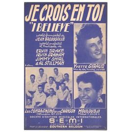 """Je crois en toi """"I Believe"""" (Jean Broussolle, 1953) Mouloudji / Les compagnons de la chanson / Yvette Giraud"""