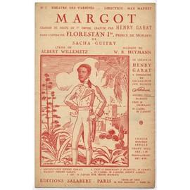 """margot (de l'opérette de sacha guitry, au théâtre des variétés, """"florestan 1er prince de monaco"""", 1934) Henry Garat"""