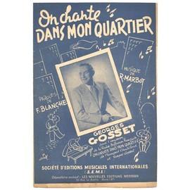 On chante dans mon quartier (Ploum ploum tra la la...) 1945 / Francis blanche / Georges Gosset