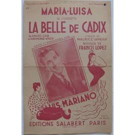 Maria Luisa Lyrics de maurice Vandair; Musique de Francis Lopez; créée par Luis Mariano