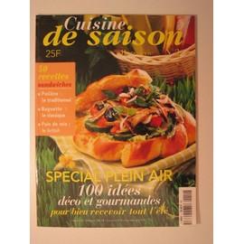 Cuisine De Saison Hors-S�rie N� 2 : Sp�cial Plein Air : 100 Id�es D�co Et Gourmandes