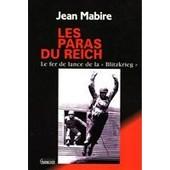 Les Paras Du Reich de Jean Mabire